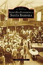 Silent-Era Filmmaking in Santa Barbara (CA) (Images of America)