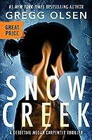 Snow Creek (Detective Megan Carpenter, 1)