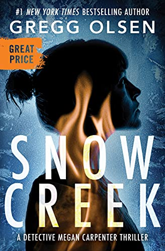 Snow Creek (Detective Megan Carpenter,...