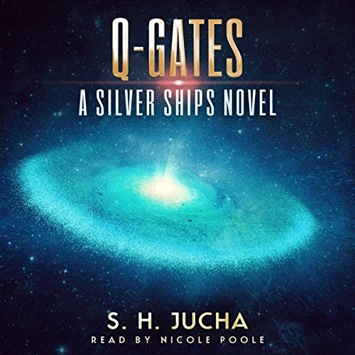 Q-Gates: The Silver Ships, Book 19