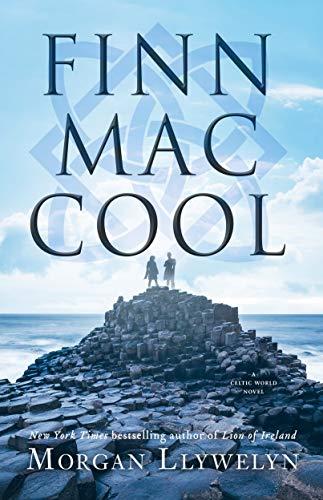 Finn Mac Cool (Celtic World of Morgan Llywelyn Book 3)