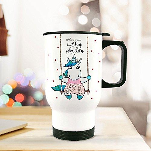 ilka parey wandtattoo-welt® Thermobecher Thermotasse Thermosflasche Becher Tasse Kaffeebecher Einhorn mit Spruch Man muss das Leben schaukeln tb071