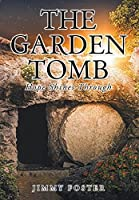 The Garden Tomb: Hope Shines Through