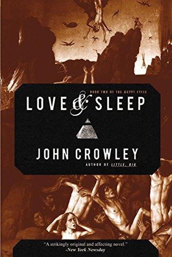 Love & Sleep (Aegypt Book 2) by [John Crowley]