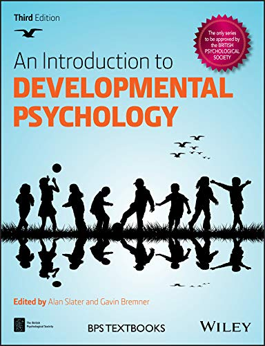 Compare Textbook Prices for An Introduction to Developmental Psychology BPS Textbooks in Psychology 3 Edition ISBN 9781118767207 by Slater, Alan,Bremner, J. Gavin
