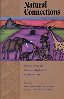 Natural Connections: Perspectives In Community-Based Conservation (English Edition)