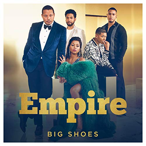 Big Shoes (From 'Empire'/Remix) [feat. Yazz & Cassie]