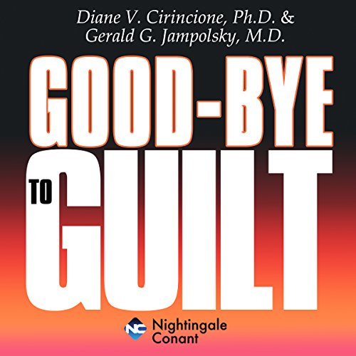 Goodbye to Guilt audiobook cover art