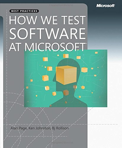 How We Test Software at Microsoft® (Developer Best Practices)