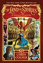 Chris Colfer: The Land of Stories : A Grimm Warning (Paperback); 2015 Edition