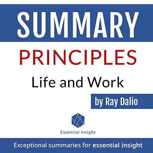 Summary of Principles: Life and Work - by Ray Dalio cover art
