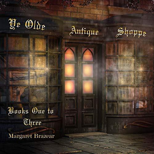Ye Olde Antique Shoppe: Books 1-3 cover art
