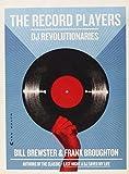 The Record Players: DJ Revolutionaries
