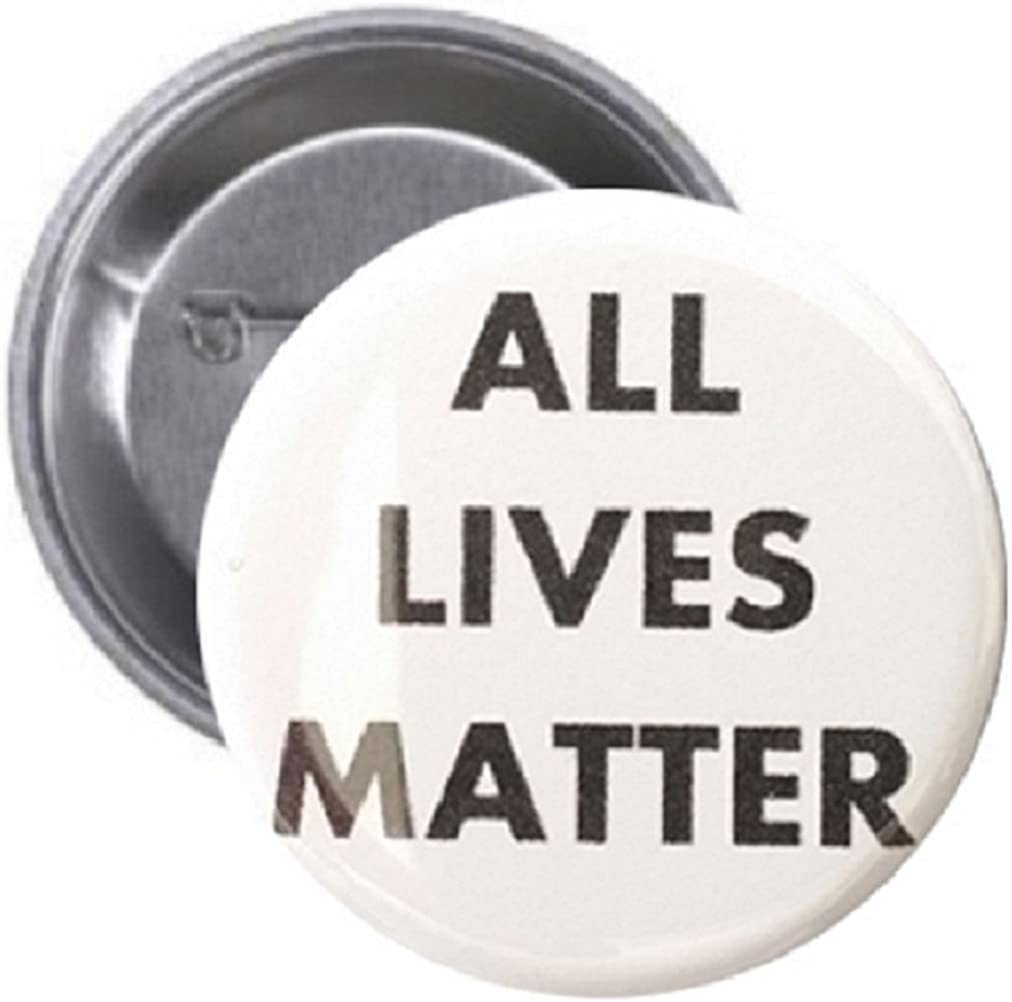 1.25 inch Pinback Our shop OFFers the best service Button All Branded goods Matter Badge Lives