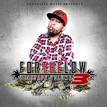 Crashlife: For the Low, the BeatTape, Vol. 3