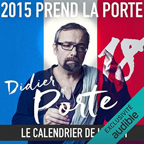 Couverture de 2015 prend la Porte - Le calendrier de l'avent du 16 au 30 septembre 2015