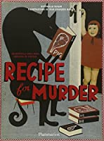 Recipe for Murder: Frightfully Good Food Inspired by Fiction