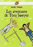 Les aventures de Tom Sawyer - Texte intégral - Livre de Poche Jeunesse - 30/04/2008