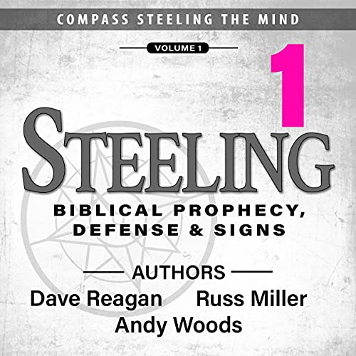 Steeling - Biblical Prophecy, Defense & Signs - Volume 1 cover art