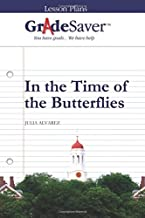 GradeSaver (TM) Lesson Plans: In the Time of the Butterflies