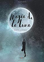 Magia de la luna (Spanish Edition)