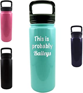 This is Probably Baileys - Engraved Tumbler Wine Mug Cup Unique Funny Birthday Gift Graduation Gifts for Women and Men Wine Hilarious Alcohol Booze (18 oz, Teal)