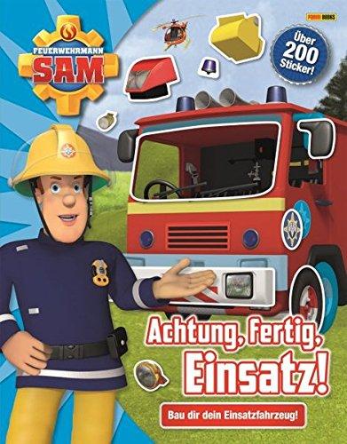 Feuerwehrmann Sam: Achtung, fertig, Einsatz!: Bau dir dein Einsatzfahrzeug!: Stickerbuch