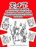 RAT Coloring Book Chinese New Year +Learn English & Chinese Language Symbols Easy Level For Everyone Children Adults Retirees Elderly School Home ... Grace Divine (CELEBRATE THE CHINESE NEW YEAR)