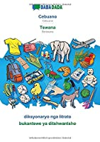 BABADADA black-and-white, Cebuano - Tswana, diksyonaryo nga litrato - bukantswe ya ditshwantsho: Cebuano - Setswana, visual dictionary