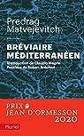 Bréviaire méditerranéen par Matvejevic