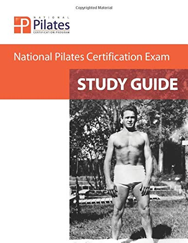Compare Textbook Prices for National Pilates Certification Exam - Study Guide  ISBN 9781733257701 by Lessen, Deborah
