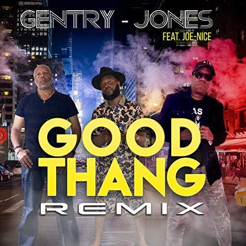 Gentry - Jones feat. Joe Nice