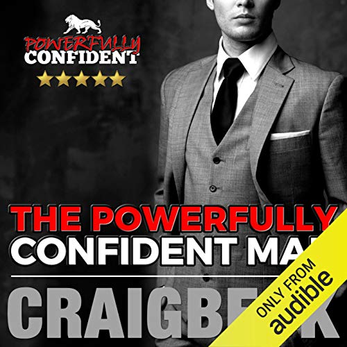 The Powerfully Confident Man audiobook cover art