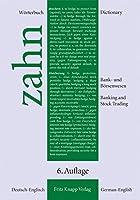 Woerterbuch fuer das Bank- und Boersenwesen: Deutsch - Englisch