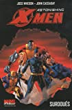 Astonishing X-Men, Tome 1 - Surdoués