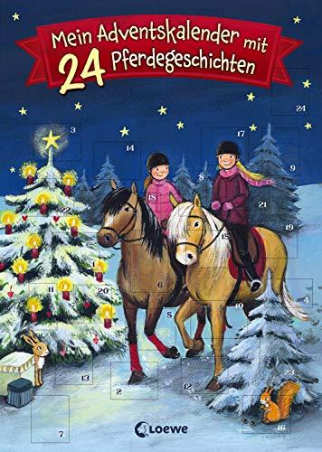 Mein Adventskalender mit 24 Pferdegeschichten: Eine weihnachtliche Geschichte für jeden Tag im Advent für Kinder ab 7 Jahre