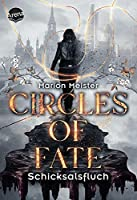 Circles of Fate (1). Schicksalsfluch: Band 1 der vierteiligen Urban-Fantasy-Miniserie ab 14