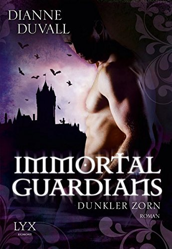 Immortal Guardians - Dunkler Zorn (Immortal-Guardians-Reihe, Band 2)