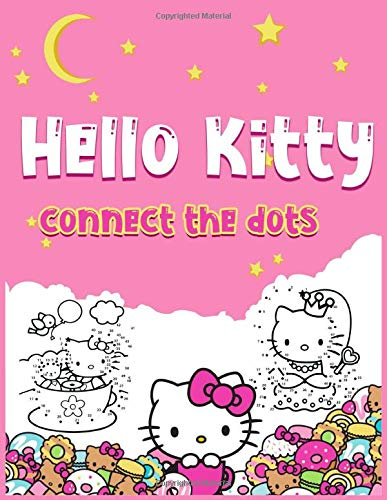 Hello Kitty Connect The Dots: Crayola Relaxation Activity Connect The Dots Coloring Books For Adults Hello Kitty