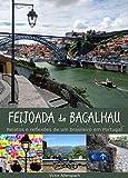 Feijoada de Bacalhau: Relatos e reflexões de um brasileiro