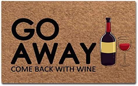 Go away come back with wine doormat