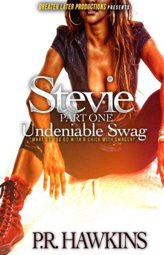 Undeniable Swag (Stevie Book 1)