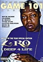 Game 101 Magazine: Artist of the Year Z-Ro: 1 Deep 4 Life