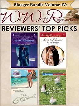 Blogger Bundle Volume IV: WeWriteRomance.com's Reviewers' Top Picks by [Stephanie Doyle, Dianne Castell, Debra Webb, Lucy Monroe]