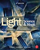 Light Science & Magic: An Introduction to Photographic Lighting (English Edition)