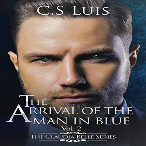 The Arrival of the Man in Blue audiobook cover art
