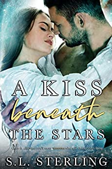 A Kiss Beneath the Stars (The Malone Brothers Book 1) by [S.L. Sterling]
