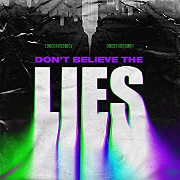 Don't Believe The Lies
