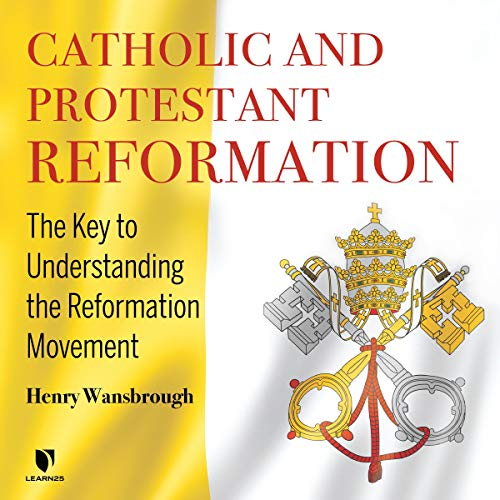 Catholic and Protestant Reformation copertina