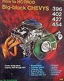How to Hotrod Big-Block Chevys 396 402 427 454